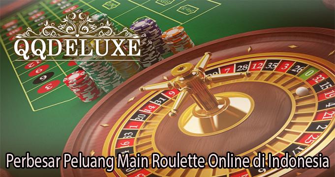 Perbesar Peluang Main Roulette Online di Indonesia